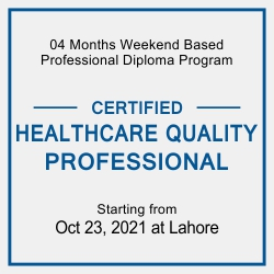 Certified Healthcare Quality Professional (CHQP) with SKMT, Lahore